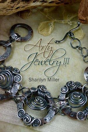 Arty Jewelry III af Sharilyn Miller