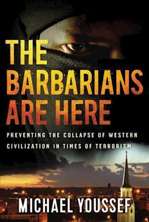 Bog, paperback The Barbarians Are Here af Michael Youssef