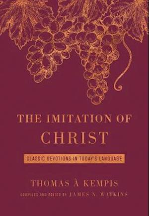 Bog, paperback The Imitation of Christ af James Watkins