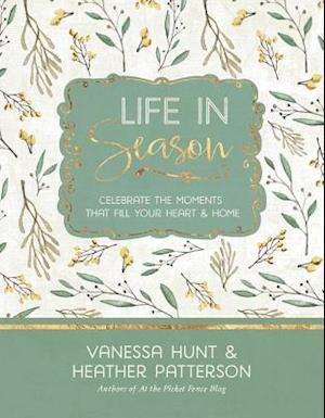 Life in Season af Vanessa Hunt