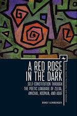 A Red Rose in the Dark (Emunot: Jewish Philosophy and Kabbalah)
