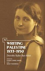 Writing Palestine 1933-1950 (Gender Studies in Judaism)