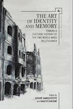 The Art of Identity and Memory (Lithuanian Studies)