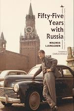 Fifty-five Years With Russia (Studies in Russian and Slavic Literatures, Cultures, and History)