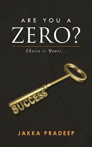 Are You a Zero? af Jakka Pradeep