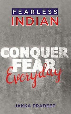 Fearless Indian af Jakka Pradeep