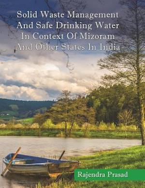Bog, paperback Solid Waste Management and Safe Drinking Water in Context of Mizoram and Other S af Rajendra Prasad