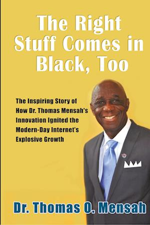 The Right Stuff Comes in Black, Too af Thomas Mensah