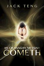 Okanagan Messiah Cometh (Gilded Butterfly Book 1) af Jack Teng