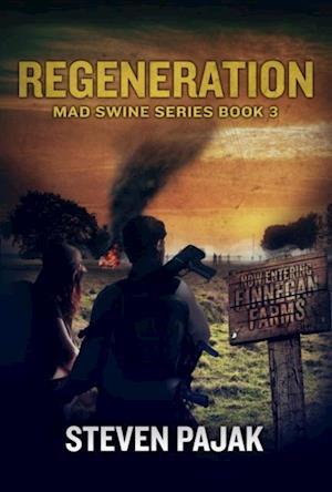 Regeneration (Mad Swine Book 3) af Steven Pajak
