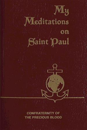 My Meditations on Saint Paul af James E. Sullivan