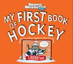 My First Book of Hockey (Sports Illustrated Kids A Rookie Book)