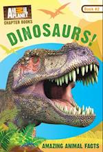 Dinosaurs! (Animal Planet Chapter Book)