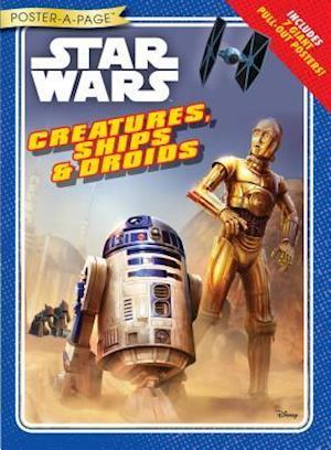 Bog, paperback Star Wars Creatures, Ships & Droids Poster-a-page af Disney