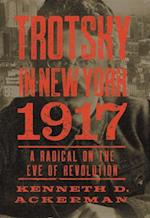 Trotsky in New York, 1917
