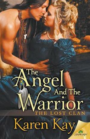 The Angel and the Warrior af Karen Kay