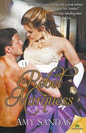 Rebel Marquess af Amy Sandas