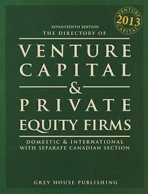 The Directory of Venture Capital & Private Equity Firms 2013 af Laura Mars