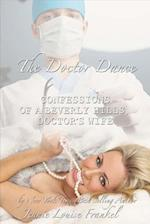 The Doctor Dance Confessions of a Beverly Hills Doctors Wife (Crowns and Kingdoms, nr. 2)