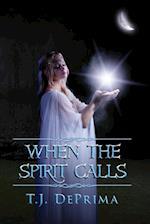 When the Spirit Calls af Thomas Deprima