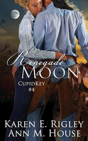 Renegade Moon af Ann M. House, Karen E. Rigley