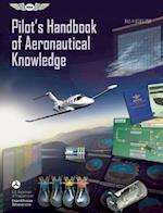 Pilot's Handbook of Aeronautical Knowledge 2008 af Federal Aviation Administration