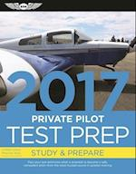 Private Pilot Test Prep 2017 (Private Pilot Test Prep)