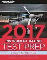 Instrument Rating Test Prep 2017 (Instrument Rating Test Prep)