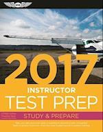 Instructor Test Prep 2017 (Certified Flight Instructor Test Prep)