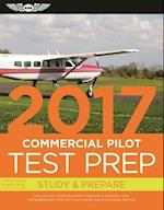 Commercial Pilot Test Prep 2017 Book and Tutorial Software Bundle (Test Prep)