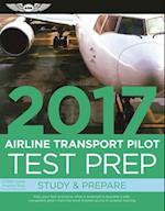 Airline Transport Pilot Test Prep 2017 Book and Tutorial Software Bundle (Test Prep)