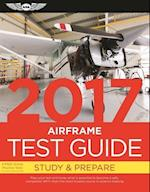 Airframe Test Guide 2017 Book and Tutorial Software Bundle (Fast track Test Guides)