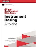 Instrument Rating - Airplane Airman Certification Standards (Practical Test Standards)