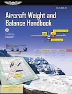 Aircraft Weight and Balance Handbook (Ebundle Edition) (FAA Handbooks)