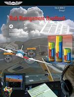 Risk Management Handbook (Asa FAA-H-8083-2 Change 1) (FAA Handbooks)