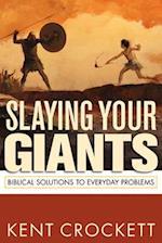 Slaying Your Giants