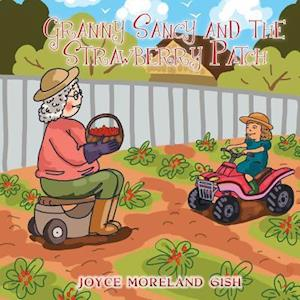 Bog, paperback Granny Sancy and the Strawberry Patch af Joyce Moreland Gish