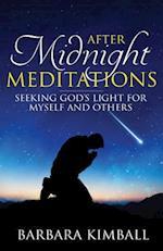 After Midnight Meditations