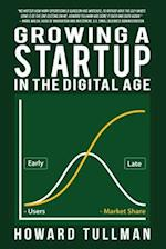 Growing a Startup in the Digital Age (Perspiration Principles)