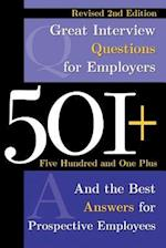 501+ Great Interview Questions for Employers and the Best Answers for Prospective Employees