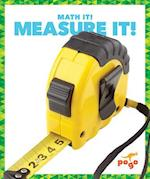 Measure It! (Math It)