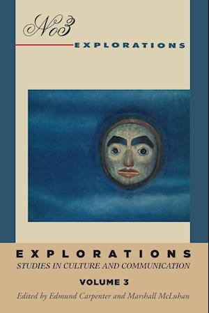 Explorations 3 af E S Carpenter