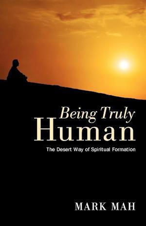 Being Truly Human af Mark Mah