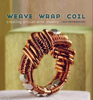 Weave Wrap Coil af Jodi Bombardier