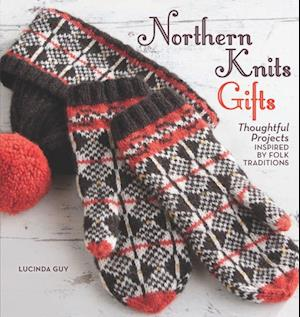 Northern Knits Gifts af Lucinda Guy