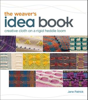 Weaver's Idea Book af Jane Patrick