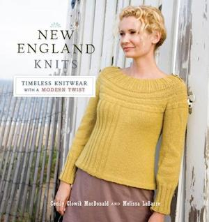 New England Knits af Cecily MacDonald, Melissa LaBarre