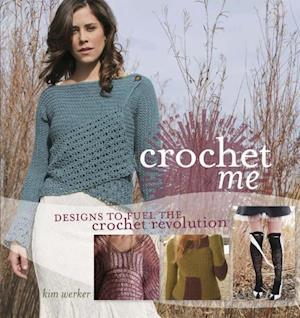 Crochet Me af Kim Werker