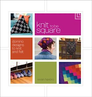 Knit to be Square af Vivian Hoxbro