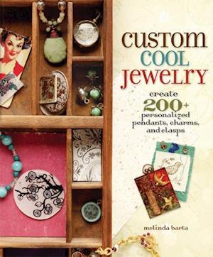 Custom Cool Jewelry af Melinda Barta